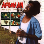 How is the recession hurting Afroman?