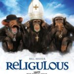 Religulous – Finally, a reason not to wait for DVD